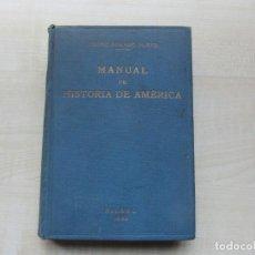 Libros antiguos: MANUAL DE HISTORIA DE AMÉRICA PEDRO AGUAYO BLEYE BILBAO 1929. Lote 247264985