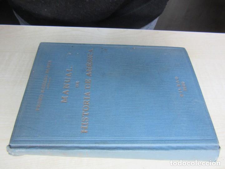Libros antiguos: Manual de Historia de América Pedro Aguayo Bleye Bilbao 1929 - Foto 2 - 247264985