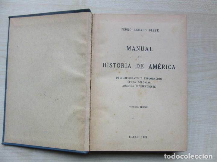 Libros antiguos: Manual de Historia de América Pedro Aguayo Bleye Bilbao 1929 - Foto 3 - 247264985