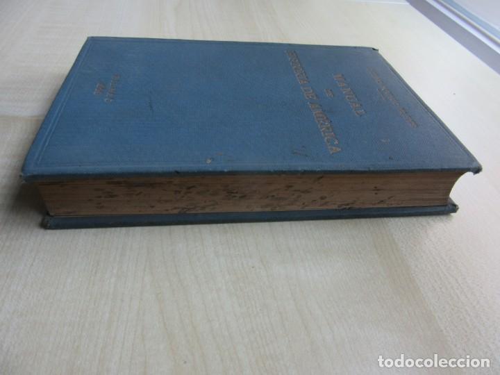 Libros antiguos: Manual de Historia de América Pedro Aguayo Bleye Bilbao 1929 - Foto 4 - 247264985