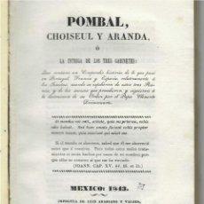 Libros antiguos: EXPULSIÓN DE LOS JESUÍTAS DE PORTUGAL, FRANCIA Y ESPAÑA. MÉXICO 1843. MUY RARO. Lote 247630695