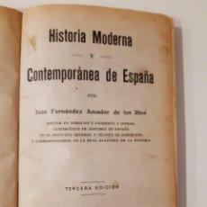 Libros antiguos: HISTORIA MODERNA Y CONTEMPORÁNEA DE ESPAÑA. JUAN FERNÁNDEZ AMADOR DE LOS RIOS. 1921. Lote 253350440