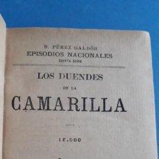 Libros antiguos: EPISODIOS NACIONALES , B PÉREZ GALDÓS, 4ª SERIE, LOS DUENDES DE CAMARILLA Y LA REVOLUCION DE JULIO. Lote 253885780