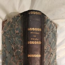 Libros antiguos: HISTORIA DE ESPAÑA DESDE EL REINADO DE FELIPE LL AÑO 1846. Lote 254444555
