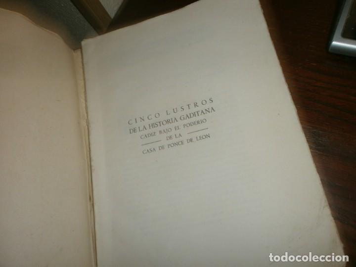 Libros antiguos: Cinco lustros de la Historia Gaditana Cádiz bajo el poderio de la casa Ponce de león 1945 Sevilla - Foto 2 - 254793655