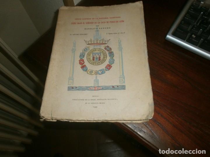 CINCO LUSTROS DE LA HISTORIA GADITANA CÁDIZ BAJO EL PODERIO DE LA CASA PONCE DE LEÓN 1945 SEVILLA (Libros antiguos (hasta 1936), raros y curiosos - Historia Moderna)