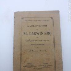 Libri antichi: LA VERDAD Y EL ERROR DEL DARWINISMO AÑO 1879 POR EDUARDO HARTMANN. Lote 255544715