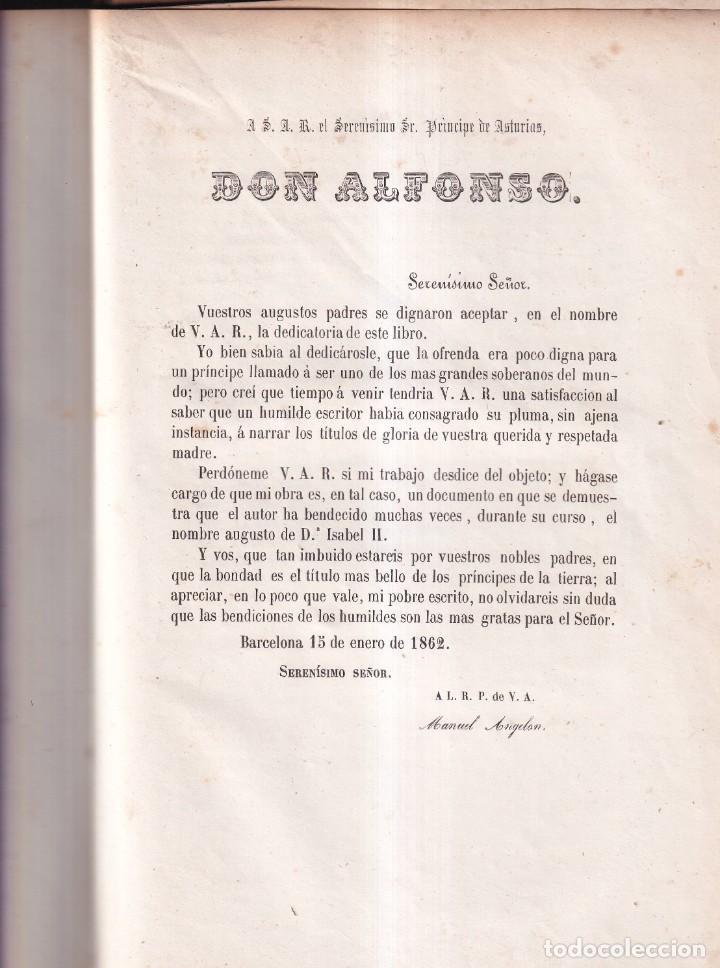 Libros antiguos: ISABEL II HISTORIA DE LA REINA DE ESPAÑA, POR MANUEL ANGELÓN - BARCELONA 1862 - Foto 3 - 257279485