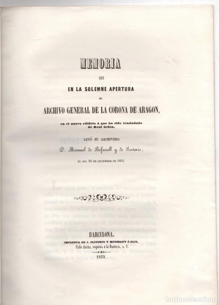MEMORIA EN LA SOLEMNE APERTURA ARCHIVO GENERAL DE LA CORONA DE ARAGON. MANUEL BOFARULL. 1853 (Libros antiguos (hasta 1936), raros y curiosos - Historia Moderna)
