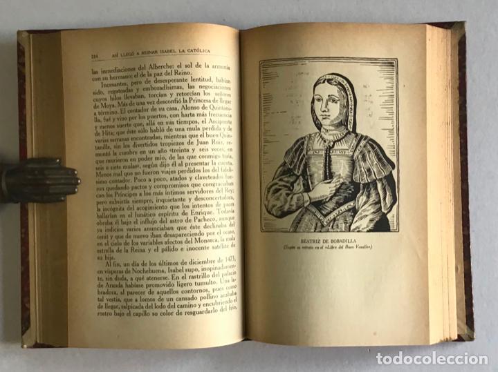 Libros antiguos: ASÍ LLEGÓ A REINAR ISABEL LA CATÓLICA. Folios descabales de una crónica que está a medio hacer. - LL - Foto 3 - 123208696