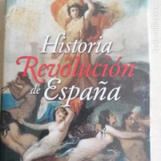 Libros antiguos: HISTORIA DE LA REVOLUCION DE ESPAÑA - FLOREZ ESTRADA, ÁLVARO. ESPASA 2009 208PP NUEVO. Lote 261350415