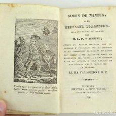 Libros antiguos: SIMON DE NANTUA O EL MERCADER FORASTERO, 1840, LAURENT-PIERRE DE JUSSIEU, IMP. JOSÉ TAULÓ, BARCELONA. Lote 261697855