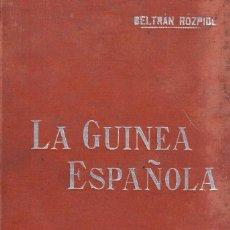 Livros antigos: LA GUINEA ESPAÑOLA - BELTRÁN ROZPIDE - MANUALES SOLER - INCLUYE MAPA - C. 1920. Lote 262221565