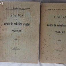 Libros antiguos: CAUSA POR EL DELITO DE REBELIÓN MILITAR 1909-1910. SUCESOS DE BARCELONA. 2 TOMOS.. Lote 262698780