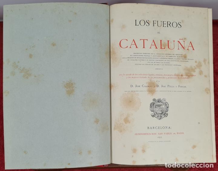 LOS FUEROS DE CATALUÑA. JOSE COROLEU Y JOSE PELLA. IMP. LUIS TASSO. 1878. (Libros antiguos (hasta 1936), raros y curiosos - Historia Moderna)