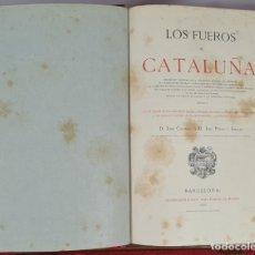 Libros antiguos: LOS FUEROS DE CATALUÑA. JOSE COROLEU Y JOSE PELLA. IMP. LUIS TASSO. 1878.. Lote 263237325