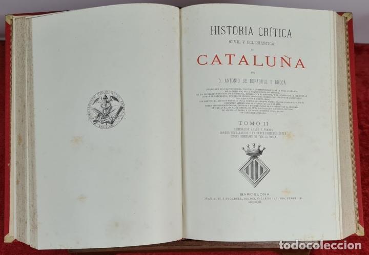 Libros antiguos: HISTORIA DE CATALUÑA. ANTONIO DE BOFARULL. EDIT. JUAN ALEU. 9 VOL. 8 T. 1876. - Foto 7 - 263242185