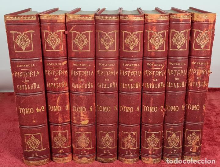 HISTORIA DE CATALUÑA. ANTONIO DE BOFARULL. EDIT. JUAN ALEU. 9 VOL. 8 T. 1876. (Libros antiguos (hasta 1936), raros y curiosos - Historia Moderna)