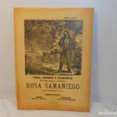 Libros antiguos: VIDA, HECHOS Y HAZAÑAS.DEL FAMOSO BANDIDO ROSA SAMANIEGO -EDICIÓN FACSIMIL. Lote 263613390