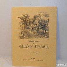 Libros antiguos: HISTORIA DE ORLANDO FURIOSO - FACSÍMIL. Lote 263613435