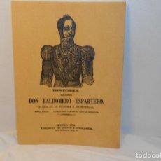 Libros antiguos: Hª. DEL GENERAL DON BALDOMERO ESPARTERO, DUQUE DE LA VICTORIA Y DE MORELLA - FACSÍMIL. Lote 263613550