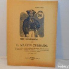 Libros antiguos: BIOGRAFIA DE D. MARTIN ZURBANO -EDICIÓN FACSIMIL. Lote 263613595