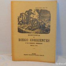 Libros antiguos: Hª. DE DIEGO CORRIENTES O EL BANDIDO GENEROSO -EDICIÓN FACSIMIL. Lote 263613630