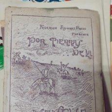 Libros antiguos: POR TIERRAS DE LA MANCHA LOS FANTASMAS DE DON QUIJOTE FEDERICO AGUIRRE PRADO 1936. Lote 264475429