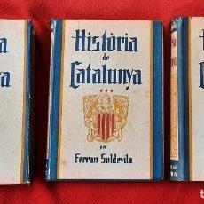 Livros antigos: HISTÒRIA DE CATALUNYA FERRAN SOLDEVILA EDITORIAL ALPHA TRES TOMS 1934 CATALUNYA. Lote 265742404