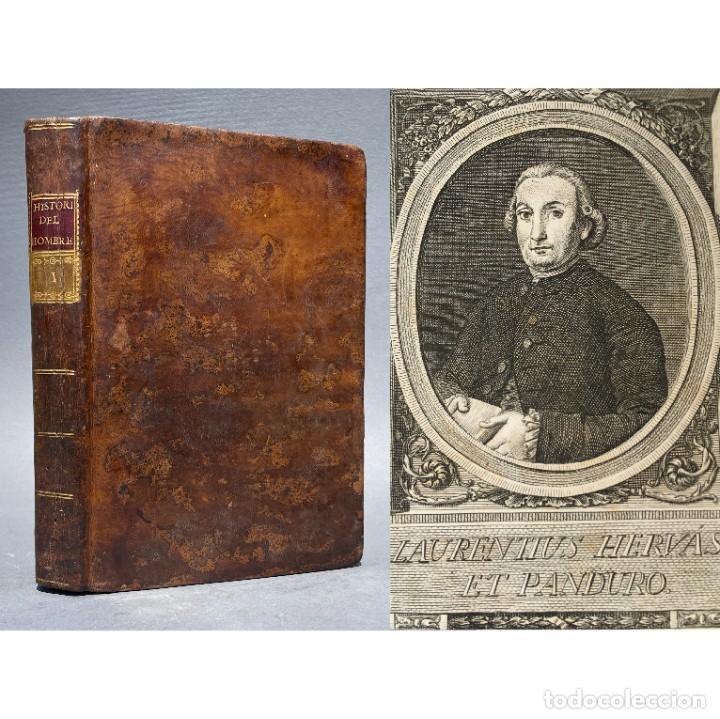 1789 HISTORIA DE LA VIDA DEL HOMBRE - ANTROPOLOGÍA - CUENCA - INQUISICIÓN - HERVÁS Y PANDURO, (Libros antiguos (hasta 1936), raros y curiosos - Historia Moderna)
