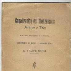 Libros antiguos: CANALIZACIÓN DEL MANZANARES, JARAMA Y TAJO PARA LA NAVEGACIÓN ENTRE MADRID Y LISBOA. Lote 268891494