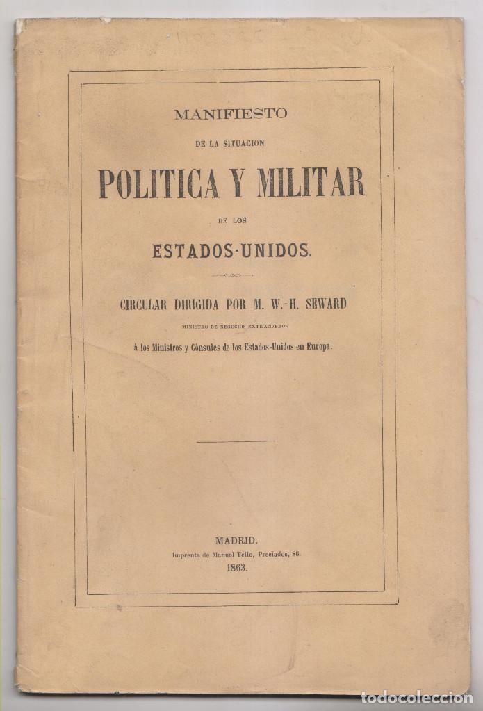 SEWARD: MANIFIESTO DE LA SITUACIÓN POLÍTICA Y MILITAR DE LOS ESTADOS UNIDOS. 1863. ESCLAVITUD (Libros antiguos (hasta 1936), raros y curiosos - Historia Moderna)