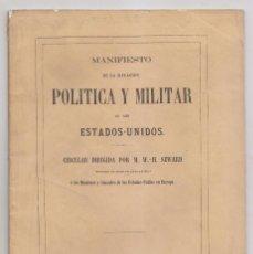 Libros antiguos: SEWARD: MANIFIESTO DE LA SITUACIÓN POLÍTICA Y MILITAR DE LOS ESTADOS UNIDOS. 1863. ESCLAVITUD. Lote 268893389