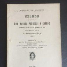 Libros antiguos: VELADA EN HONOR DE DON MANUEL PEDREGAL Y CAÑEDO.GIJON AÑO 1897. Lote 269100458