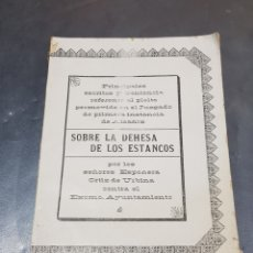 Livros antigos: CURIOSO LIBRO SOBRE LA DEHESA DE LOS ESTANCOS ALCAÑIZ PLEITO 1904. Lote 269713573