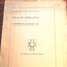 Libros antiguos: DESCRIPCIÓN HISTÓRICA DEL VALLE DE GORDEJUELA EDUARDO DE ESCARZAGA 1920. Lote 269714288