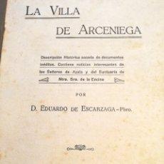 Libros antiguos: LA VILLA DE ARCENIEGA EDUARDO DE ESCARZAGA 1931. Lote 269714828