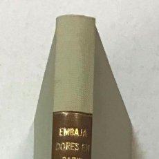 Libros antiguos: LOS EMBAJADORES DE ESPAÑA EN PARÍS DE 1883 A 1889. DON JUAN VALERA, DIPLOMÁTICO Y HOMBRE DE MUNDO. L. Lote 123259287
