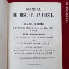 Libros antiguos: MANUAL DE HISTORIA UNIVERSAL - SEGUNDA EDICION - MADRID 1851 - RANERA.. Lote 270253233