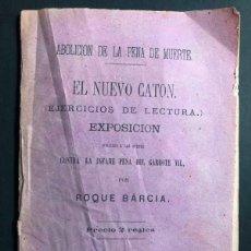 Libros antiguos: ABOLICION DE LA PENA DE MUERTE ( GARROTE VIL ) ROQUE BARCIA / MADRID 1872 / REPUBLICANO /. Lote 270946023
