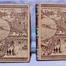 Libros antiguos: LA VIDA EN LA AMÉRICA DEL NORTE.PABLO DE ROUSIERS.2 VOLS.MONTANER Y SIMÓN,EDITORES.1899. Lote 270999038