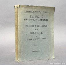 Libros antiguos: EL PERU HISTORICO Y INFLUENCIA Y DESCENDENCIA DE LOS MONTAÑESES EN ÉL - SANTANDER - CANTABRIA. Lote 271495178