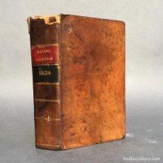Libros antiguos: AÑO 1835 - HÍPICA - CABALLO - CARRERAS - JOCKEY CLUB - THE RACING CALENDAR FOR 1834. Lote 271548198