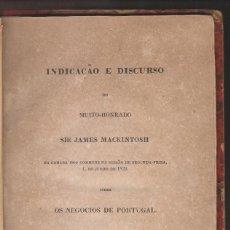 Libros antiguos: SIR JAMES MACKINTOSH: DISCURSO EN LA CÁMARA DE LOS COMUNES SOBRE LOS ASUNTOS DE PORTUGAL. 1829. Lote 275330003
