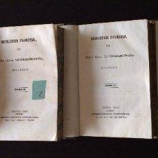 Libros antiguos: REVOLUCION FRANCESA P. MELLADO. MADRID, 1845 -. ,INCOMPLETA 4 TOMOS REVOLUCION FRANCESA P. MELLADO.. Lote 276671818