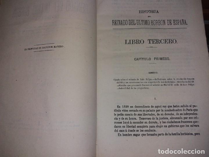 Libros antiguos: HISTORIA DEL REINADO DEL ULTIMO BORBON DE ESPAÑA. SALVADOR MANERO, TOMOS I Y III. ED. LUJO 1868 - 69 - Foto 11 - 278253478