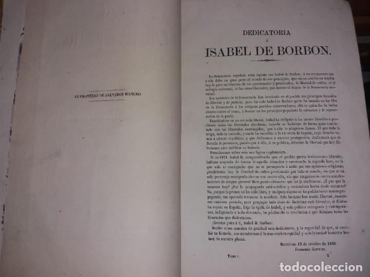Libros antiguos: HISTORIA DEL REINADO DEL ULTIMO BORBON DE ESPAÑA. SALVADOR MANERO, TOMOS I Y III. ED. LUJO 1868 - 69 - Foto 13 - 278253478