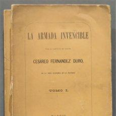 Libros antiguos: 1885.- LA ARMADA INVENCIBLE. CESAREO FERNANDEZ DURO. 2 TOMOS. Lote 278507223