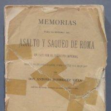 Libros antiguos: 1875.- MEMORIAS PARA LA HISTORIA DEL ASALTO Y SAQUEO DE ROMA EN 1527 POR EL EJERCITO IMPERIAL. Lote 278508513