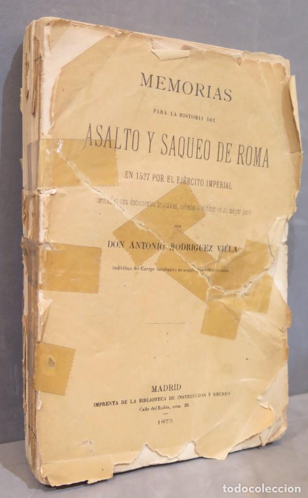 Libros antiguos: 1875.- MEMORIAS PARA LA HISTORIA DEL ASALTO Y SAQUEO DE ROMA EN 1527 POR EL EJERCITO IMPERIAL - Foto 2 - 278508513